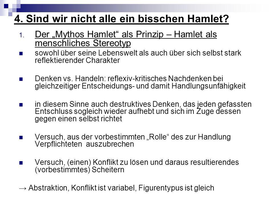 4. Sind wir nicht alle ein bisschen Hamlet