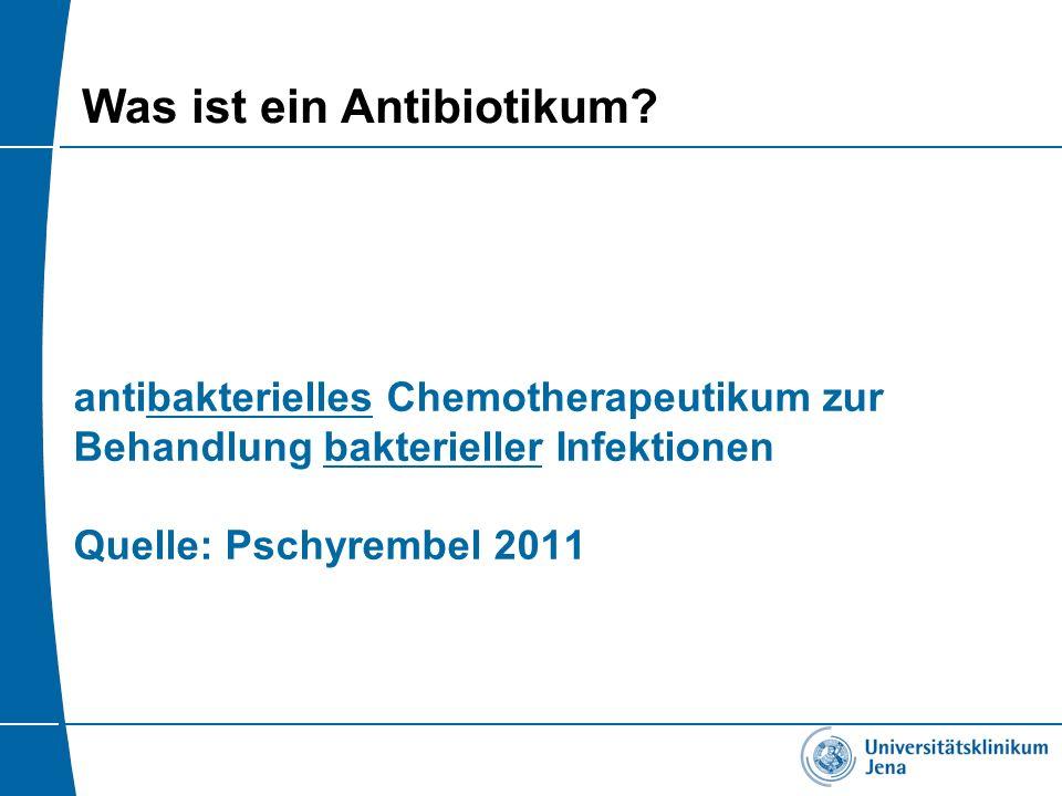 Was ist ein Antibiotikum