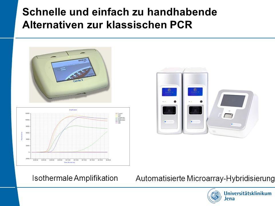 Schnelle und einfach zu handhabende Alternativen zur klassischen PCR