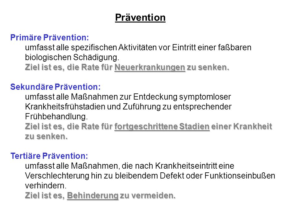 Prävention Primäre Prävention: