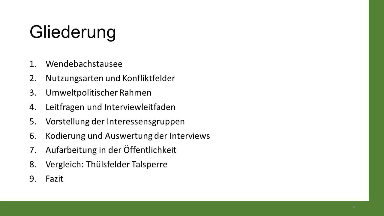 Gliederung Wendebachstausee Nutzungsarten und Konfliktfelder