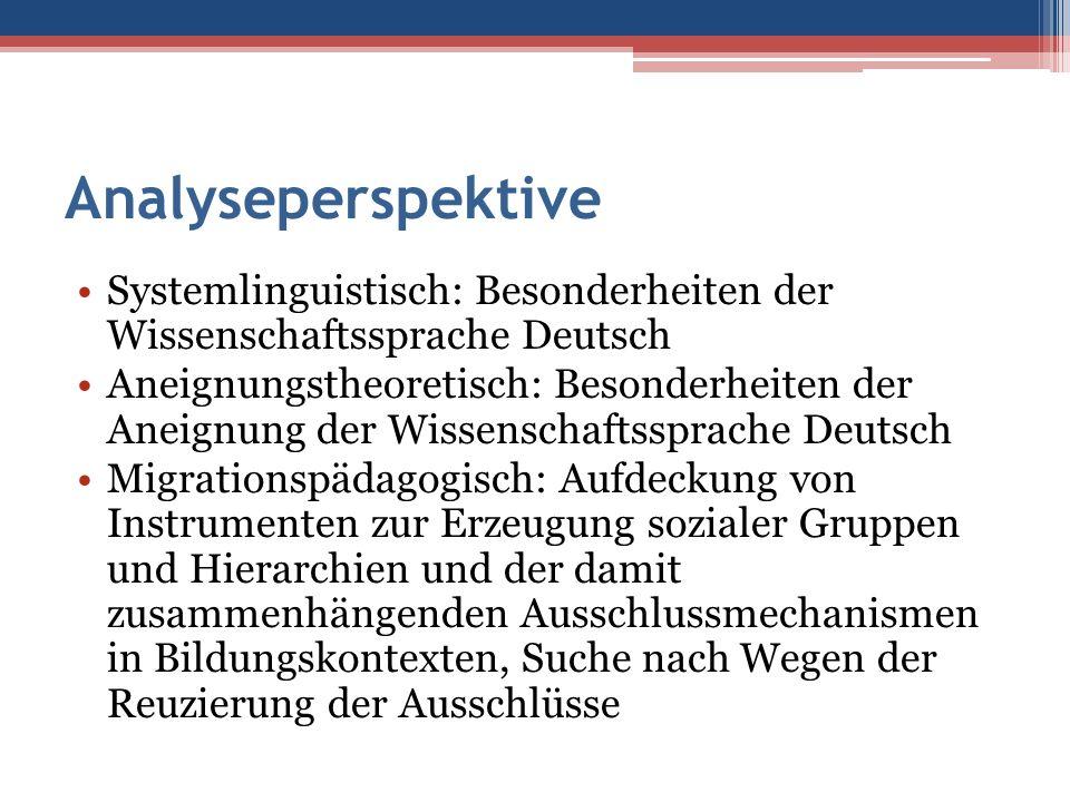 Analyseperspektive Systemlinguistisch: Besonderheiten der Wissenschaftssprache Deutsch.