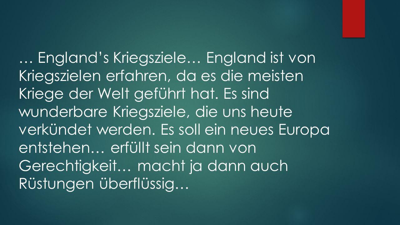 … England's Kriegsziele… England ist von Kriegszielen erfahren, da es die meisten Kriege der Welt geführt hat.