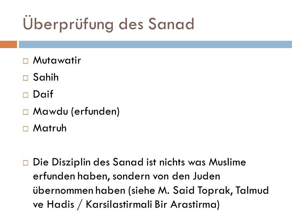 Überprüfung des Sanad Mutawatir Sahih Daif Mawdu (erfunden) Matruh