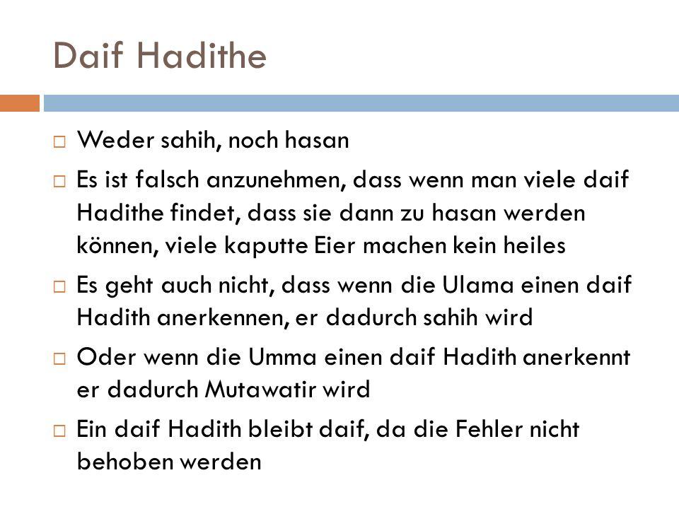 Daif Hadithe Weder sahih, noch hasan