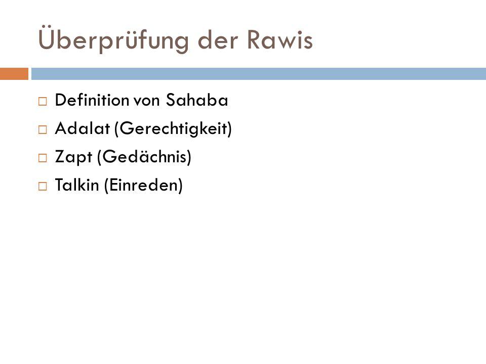 Überprüfung der Rawis Definition von Sahaba Adalat (Gerechtigkeit)