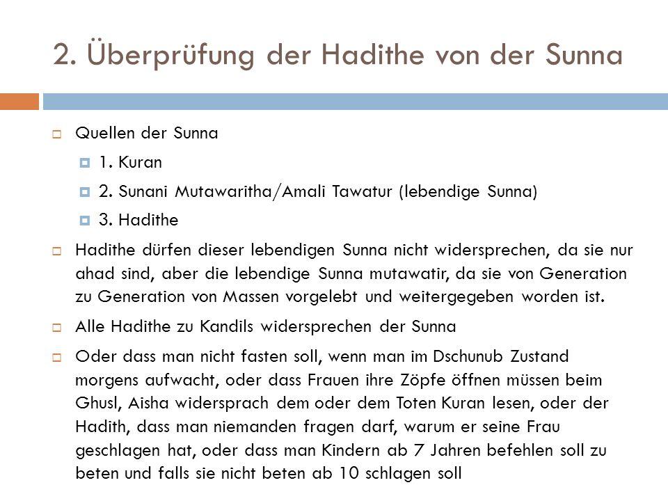 2. Überprüfung der Hadithe von der Sunna
