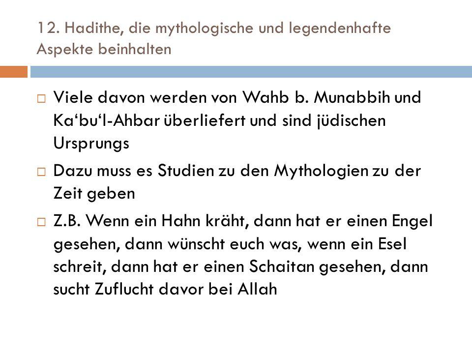 12. Hadithe, die mythologische und legendenhafte Aspekte beinhalten