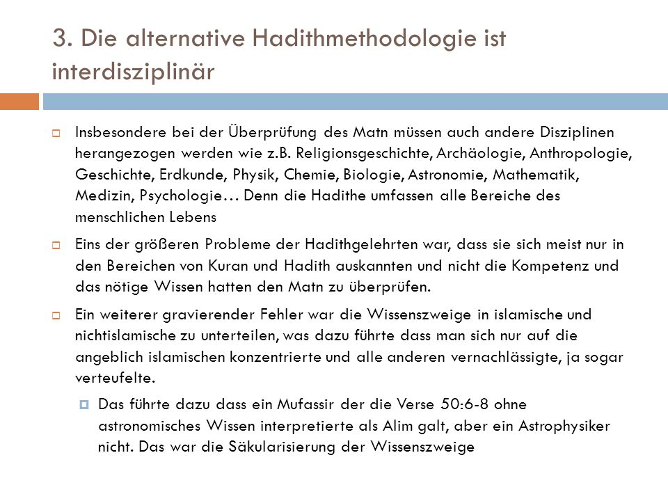 3. Die alternative Hadithmethodologie ist interdisziplinär