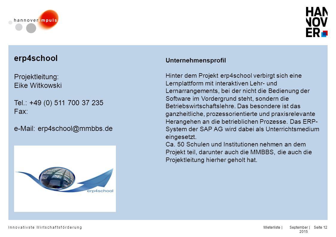 erp4school Projektleitung: Eike Witkowski Tel.: +49 (0) 511 700 37 235