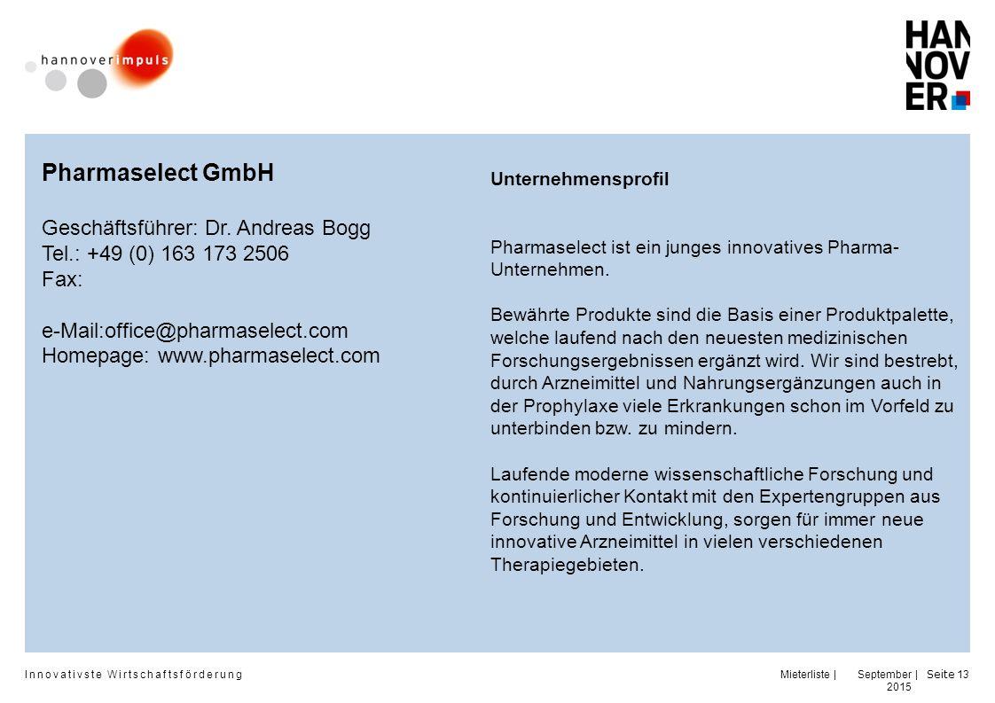 Pharmaselect GmbH Geschäftsführer: Dr. Andreas Bogg