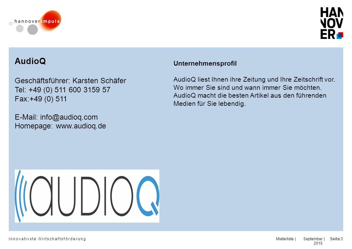 AudioQ Geschäftsführer: Karsten Schäfer Tel: +49 (0) 511 600 3159 57