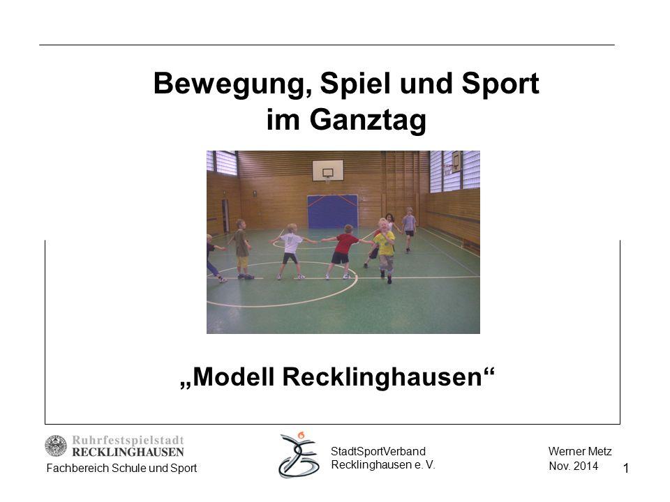 """Bewegung, Spiel und Sport im Ganztag """"Modell Recklinghausen"""