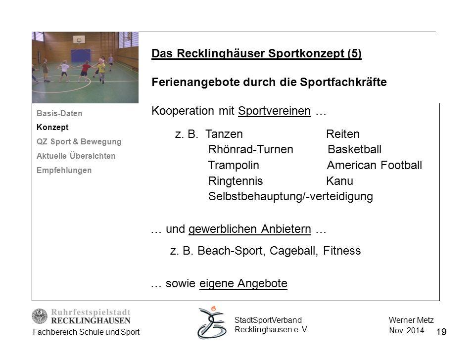 … und gewerblichen Anbietern … z. B. Beach-Sport, Cageball, Fitness