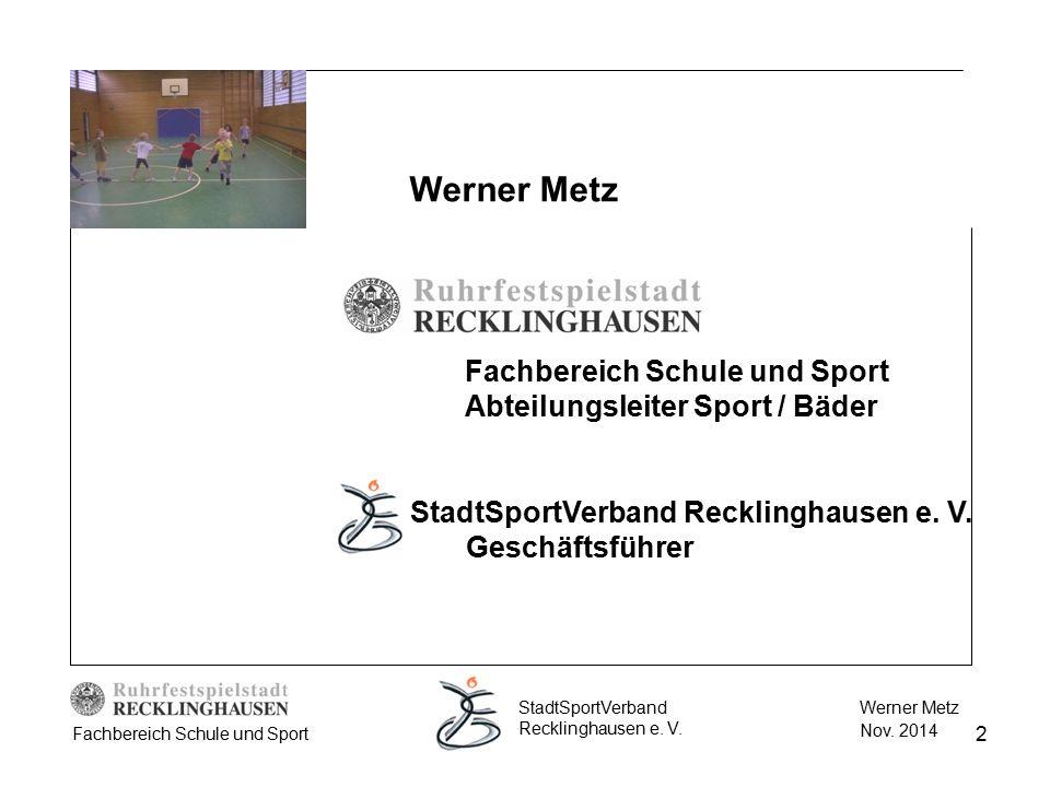 Werner Metz Fachbereich Schule und Sport