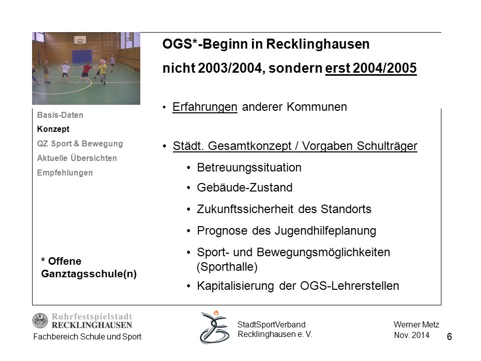 OGS*-Beginn in Recklinghausen nicht 2003/2004, sondern erst 2004/2005