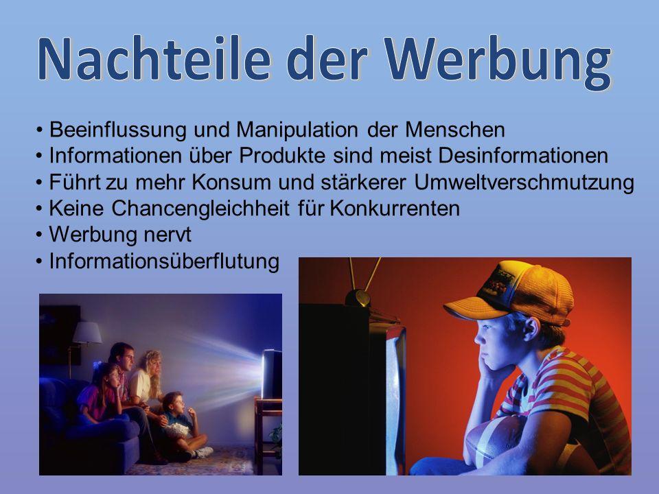 Nachteile der Werbung Beeinflussung und Manipulation der Menschen