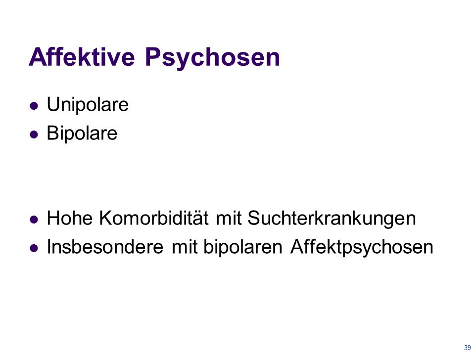 Affektive Psychosen Unipolare Bipolare