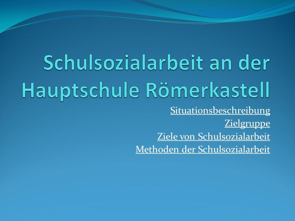 Schulsozialarbeit an der Hauptschule Römerkastell