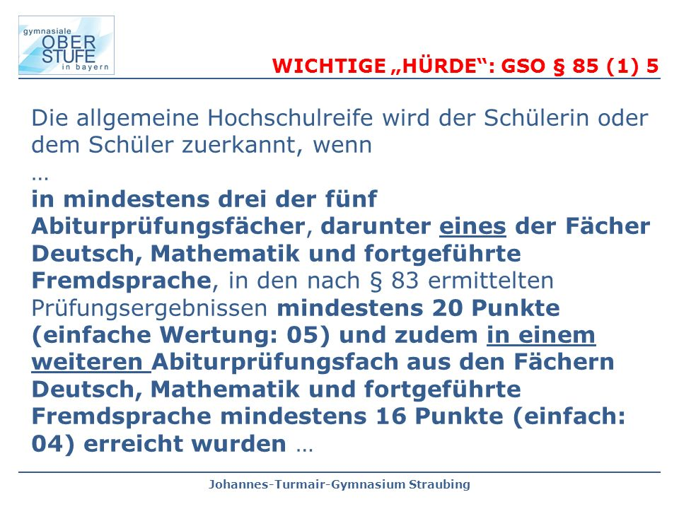 "WICHTIGE ""HÜRDE : GSO § 85 (1) 5"