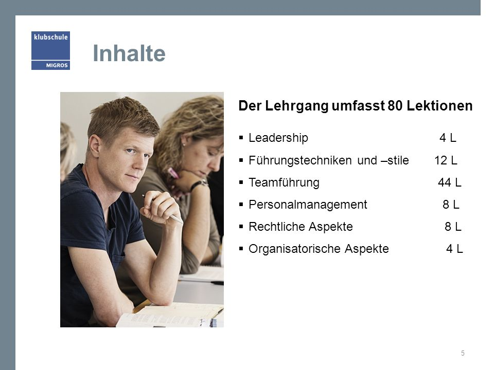 Inhalte Der Lehrgang umfasst 80 Lektionen Leadership 4 L