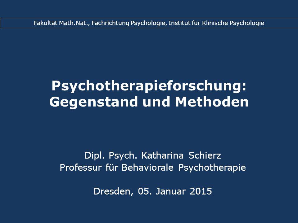 Psychotherapieforschung: Gegenstand und Methoden