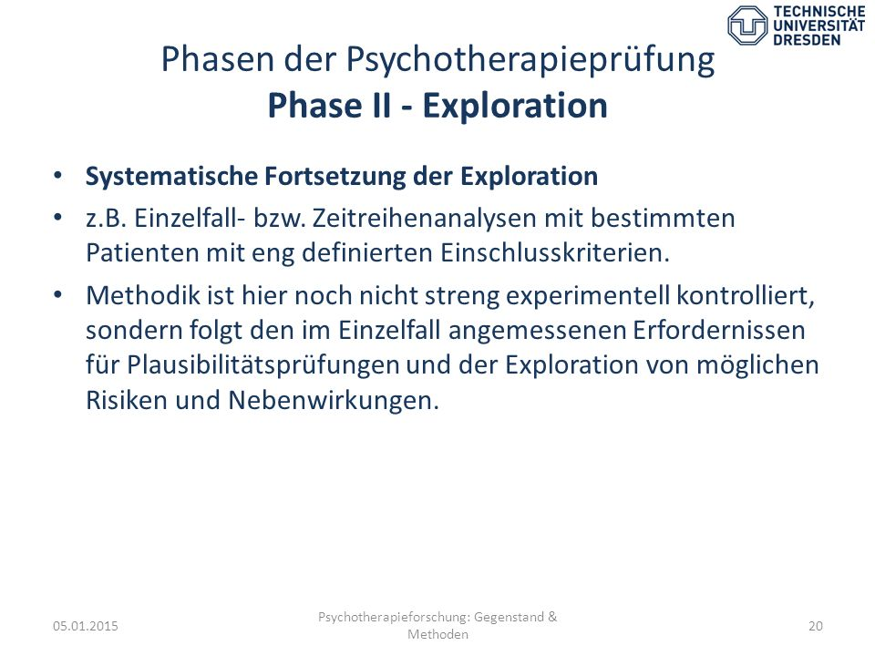 Phasen der Psychotherapieprüfung Phase II - Exploration