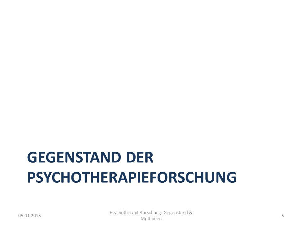 Gegenstand der Psychotherapieforschung
