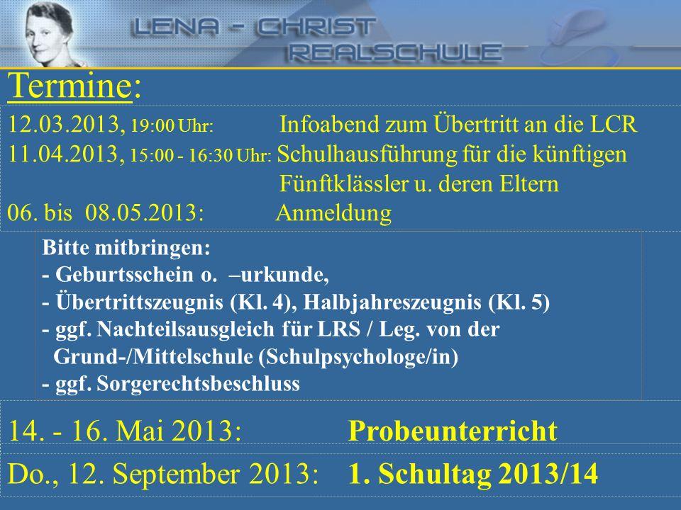 Termine: 14. - 16. Mai 2013: Probeunterricht