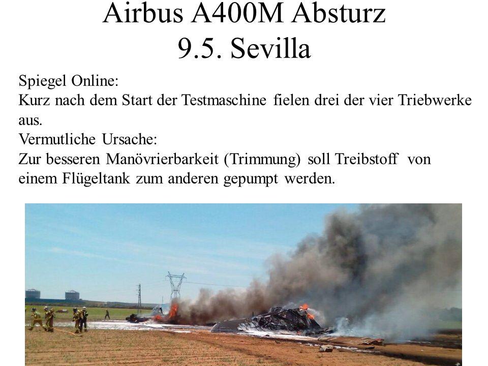 Airbus A400M Absturz 9.5. Sevilla
