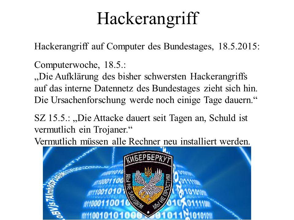 Hackerangriff Hackerangriff auf Computer des Bundestages, 18.5.2015: