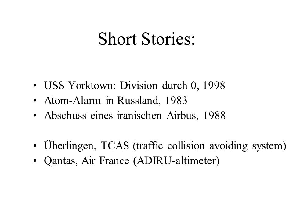 Short Stories: USS Yorktown: Division durch 0, 1998