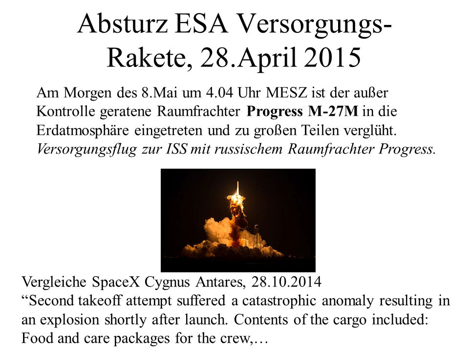 Absturz ESA Versorgungs-Rakete, 28.April 2015
