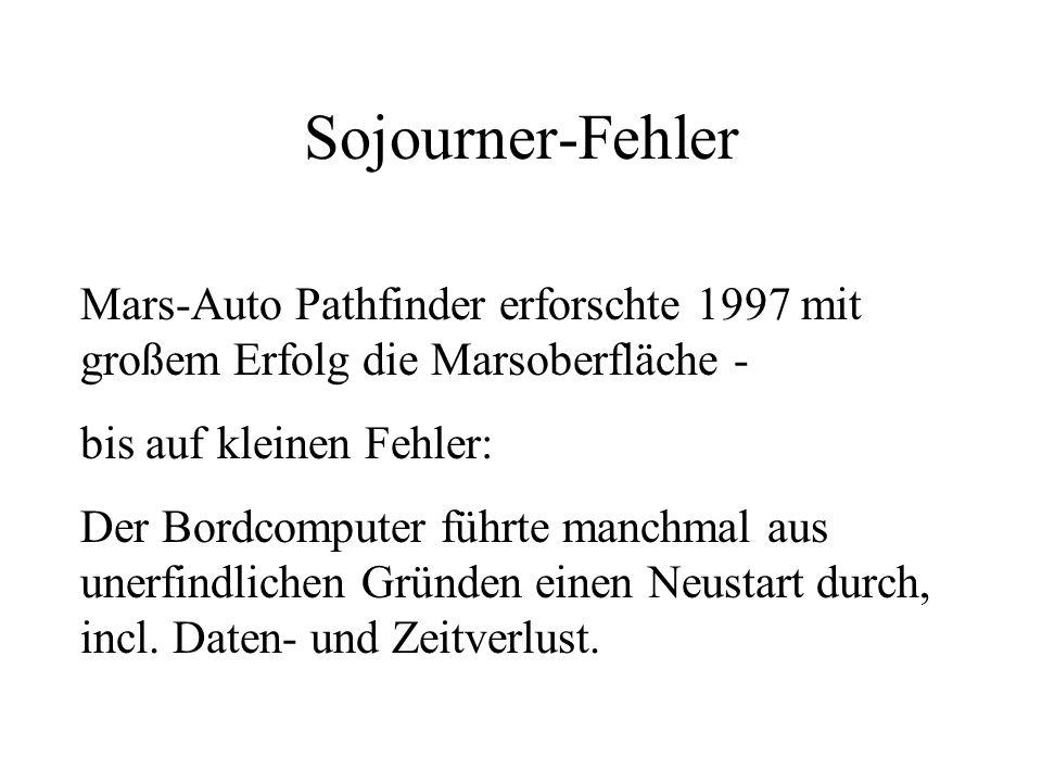 Sojourner-Fehler Mars-Auto Pathfinder erforschte 1997 mit großem Erfolg die Marsoberfläche - bis auf kleinen Fehler: