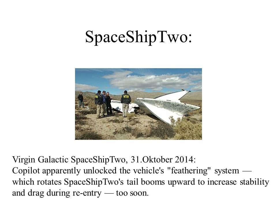 SpaceShipTwo: Virgin Galactic SpaceShipTwo, 31.Oktober 2014: