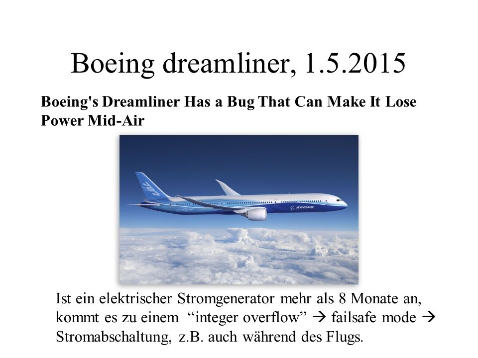 Boeing dreamliner, 1.5.2015 Boeing s Dreamliner Has a Bug That Can Make It Lose Power Mid-Air