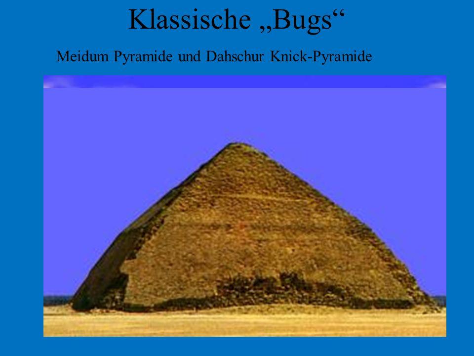 """Klassische """"Bugs Meidum Pyramide und Dahschur Knick-Pyramide"""