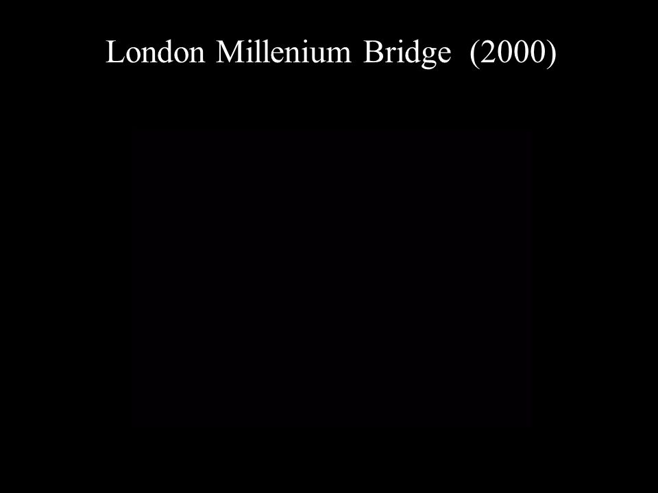 London Millenium Bridge (2000)