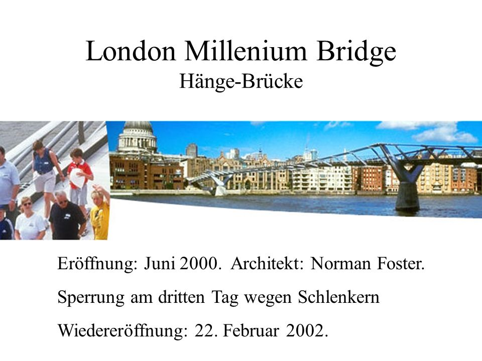 London Millenium Bridge Hänge-Brücke