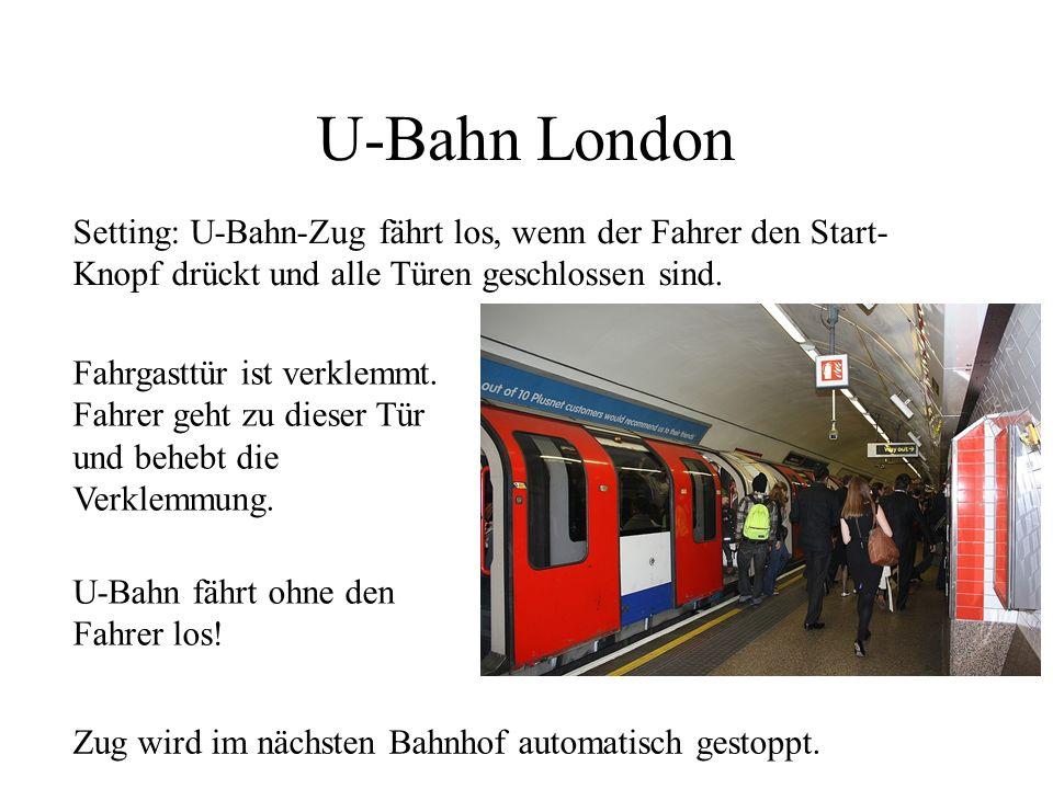 U-Bahn London Setting: U-Bahn-Zug fährt los, wenn der Fahrer den Start-Knopf drückt und alle Türen geschlossen sind.