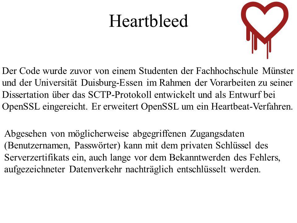 Heartbleed Der Code wurde zuvor von einem Studenten der Fachhochschule Münster.