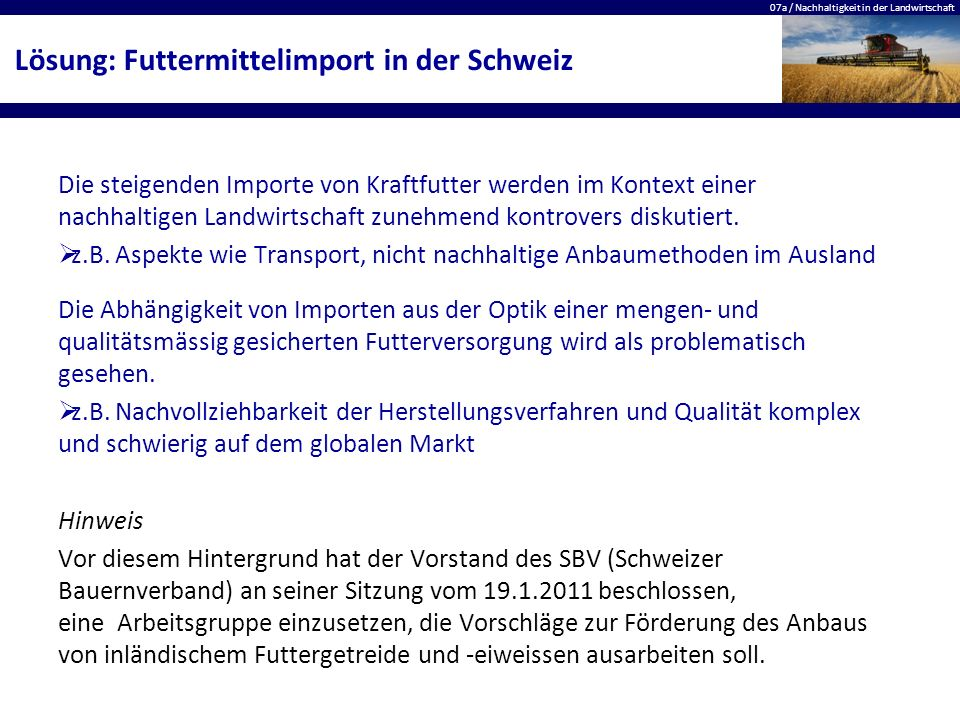 Lösung: Futtermittelimport in der Schweiz