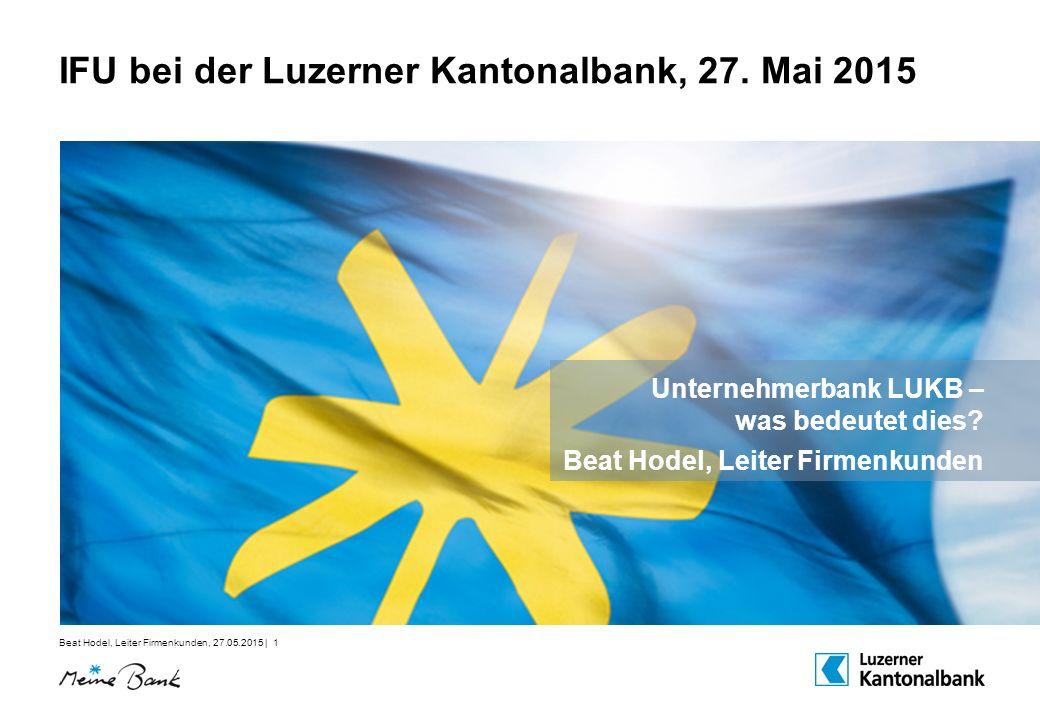 IFU bei der Luzerner Kantonalbank, 27. Mai 2015
