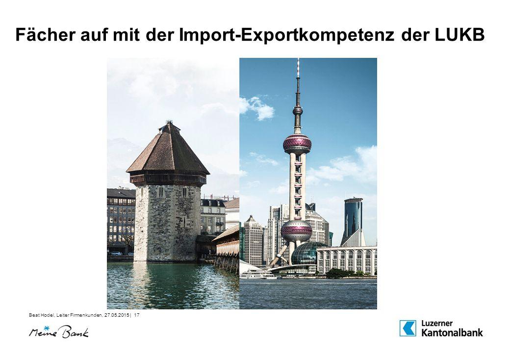 Fächer auf mit der Import-Exportkompetenz der LUKB