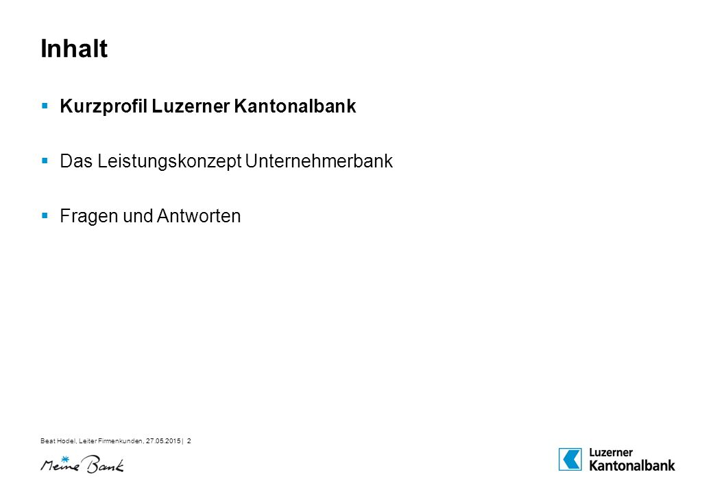Inhalt Kurzprofil Luzerner Kantonalbank