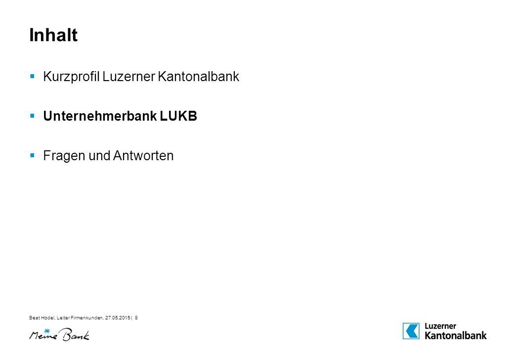 Inhalt Kurzprofil Luzerner Kantonalbank Unternehmerbank LUKB