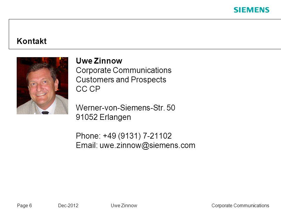 Kontakt Uwe Zinnow. Corporate Communications Customers and Prospects. CC CP. Werner-von-Siemens-Str. 50.