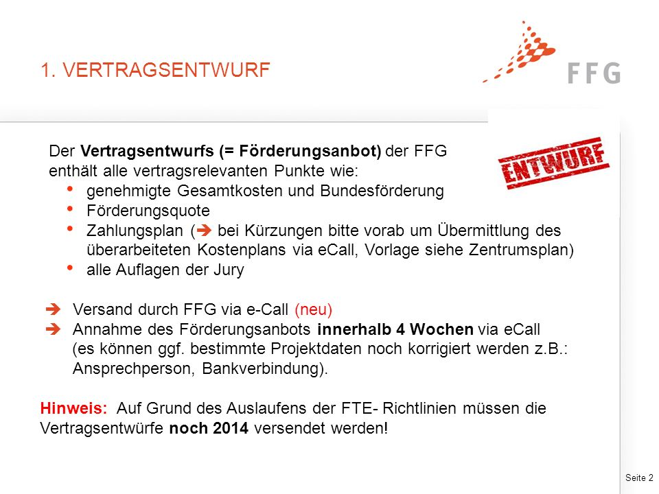 """2. ZENTRUMSPLAN Der Zentrumsplan ist Bestandteil des FFG- Förderungsvertrags. Inhalt: Darstellung der Erfüllung der """"Auflagen vor Vertrag ."""