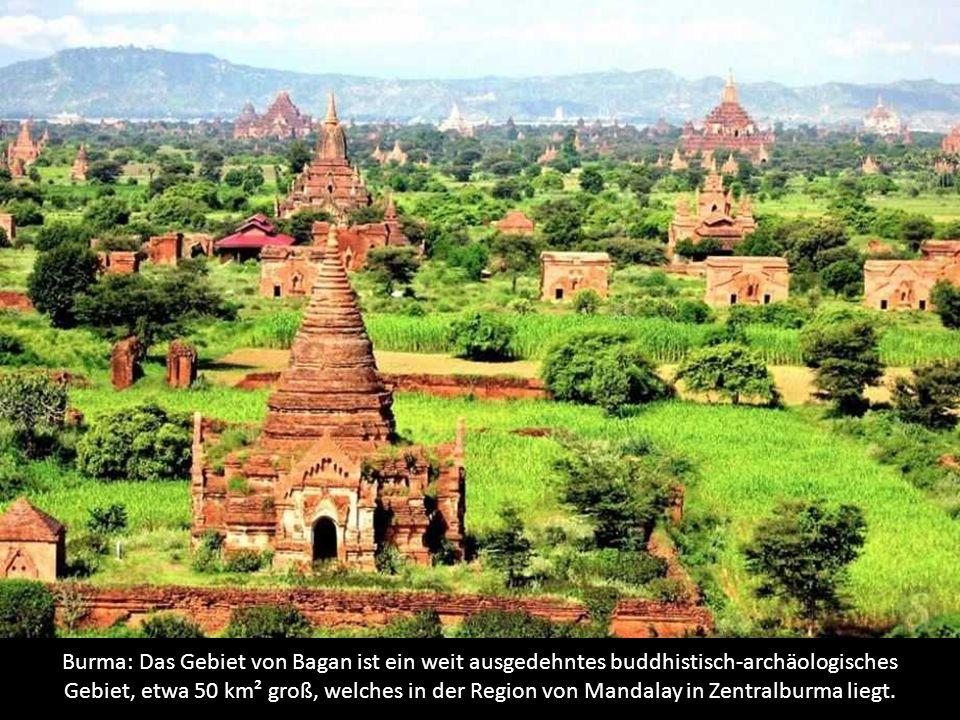 Burma: Das Gebiet von Bagan ist ein weit ausgedehntes buddhistisch-archäologisches Gebiet, etwa 50 km² groß, welches in der Region von Mandalay in Zentralburma liegt.