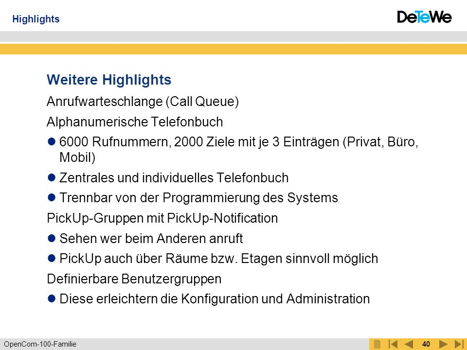 Weitere Highlights Anrufwarteschlange (Call Queue)